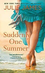 Suddenly One Summer (Novel) por Julie James