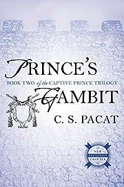 Prince's Gambit – tekijä: C. S. Pacat