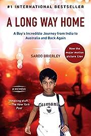 A Long Way Home: A Memoir by Saroo Brierley