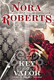 Key of Valor (Key Trilogy) de Nora Roberts