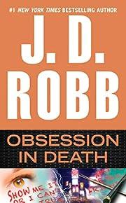 Obsession in Death – tekijä: J. D. Robb