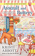 Assault and Buttery (A Popcorn Shop Mystery)…