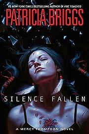 Silence Fallen (A Mercy Thompson Novel) by…