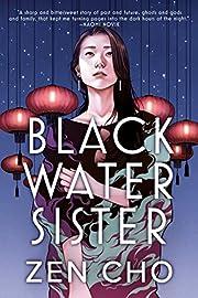 Black Water Sister de Zen Cho