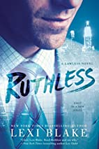 Ruthless (A Lawless Novel) by Lexi Blake