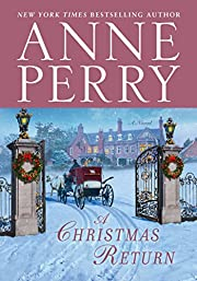 A Christmas Return: A Novel de Anne Perry