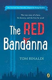 The Red Bandanna (Young Readers Adaptation)…