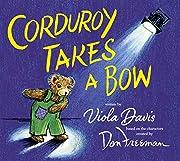 Corduroy Takes a Bow av Viola Davis