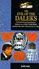 Doctor Who: The Evil of the Daleks by John…