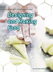Designing and Making Food (Trends in Food…