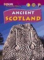 Ancient Scotland by Richard Dargie