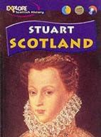 Stuart Scotland by Richard Dargie
