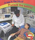 A Day in the Life of Pradeep the Dentist (A…