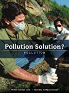 Pollution Solution? (Worldscapes) by Sarah…