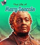The life of Mary Seacole / Emma Lynch