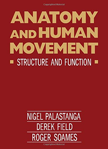 Anatomy and Human Movement: Structure and Function, Palastanga, Nigel; Field, Derek; Soames, Roger