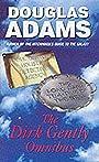 The Dirk Gently Omnibus - Douglas Adams