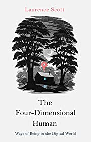 The four-dimensional human : ways of being…