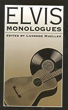 Elvis Monologues by Lavonne Mueller
