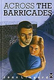 Across the Barricades (New Windmill S.) de…
