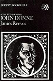 Selected Poems of J Donne