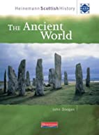 Heinemann Scottish History: The Ancient…