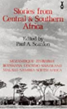 Stories from Central & Southern Africa…