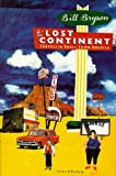The lost continent: Travels in small town America, Bryson, Bill