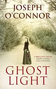Ghost Light av Joseph O'Connor