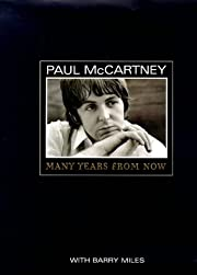 Paul McCartney Many Years From Now –…