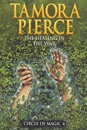 The Healing of the Vine (Circle of Magic) af…