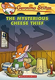 The Mysterious Cheese Thief (Geronimo…
