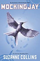 Mockingjay (The Hunger Games #3) by Suzanne…