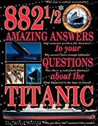 882 1/2 Amazing Answers to Your Questions…