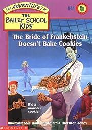 The Bride of Frankenstein Doesn't Bake…