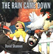 The Rain Came Down de David Shannon