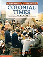 Chronicle Of America: Colonial Times,…