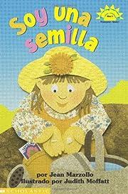 Soy Una Semilla (Hola, Lector!) (Spanish…