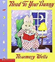 Read To Your Bunny (Max & Ruby) por Rosemary…