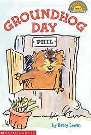 Groundhog Day af Betsy Lewin