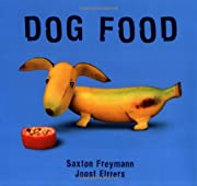 Dog Food (PLAY WITH YOUR FOOD, 5) de Joost…