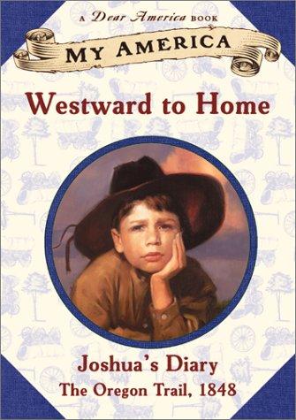 westward to home joshuas oregon trail diary lexile