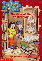 The Case of the Ghostwriter (Jigsaw Jones…