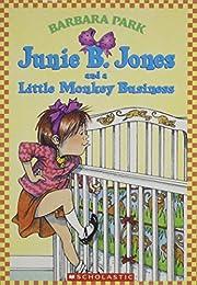 Junie B. Jones and a Little Monkey Business…