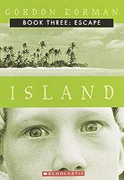 Escape (Island #3) by Gordon Korman