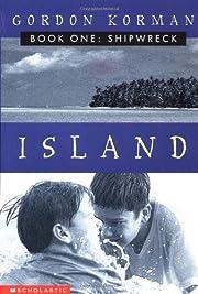 Shipwreck (Island, Book 1) av Gordon Korman