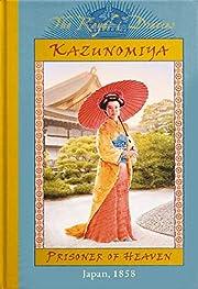Kazunomiya: Prisoner of Heaven, Japan 1858…
