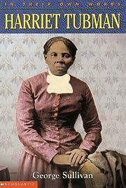 In Their Own Words: Harriet Tubman de George…