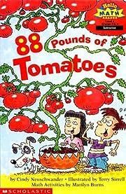 88 pounds of tomatoes (Hello math reader) av…
