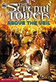 Above The Veil (The Seventh Tower)